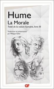 David Hume - TRAITE DE LA NATURE HUMAINE. - Livre 3, La morale.