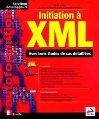 Initiation à XML. Avec trois études de cas détaillées - David Hunter | Showmesound.org