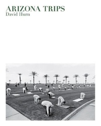 David Hurn - Arizona trips.