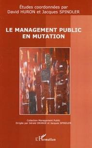 David Huron et Jacques Spindler - Le management public en mutation.
