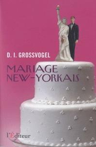 David I. Grossvogel - Mariage new-yorkais.