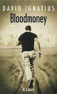 David Ignatius - Bloodmoney.