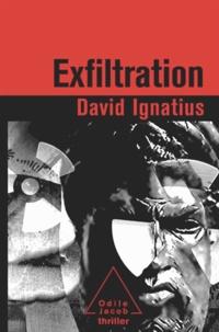 David Ignatius - Exfiltration.