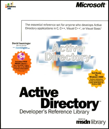 Active directory coffret Developer's Reference Library based on msdn  library 5 volums : Volume 1, Programmer's guide  Volume 2, Reference   Volume 3,