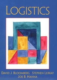 David-J Bloomberg et Stephen LeMay - Logistics.