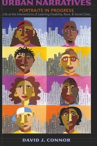 David J. Connor - Urban Narratives - Portraits in Progress- Life at the Intersections of Learning Disability, Race, and Social Class.