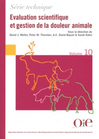 David J. Mellor et Peter Thornber - Evaluation scientifique et gestion de la douleur animale.