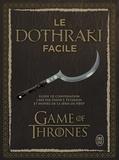 David-J Peterson - Le dothraki facile - Guide de conversation. 1 CD audio