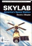 David-J Shayler - Skylab. - America's Space Station.