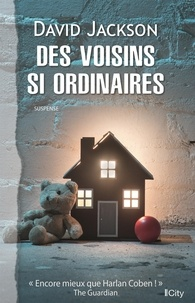 Téléchargement gratuit du livre anglais en ligne Des voisins si ordinaires (Litterature Francaise) par David Jackson