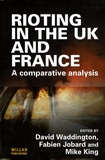David James Waddington - Rioting in the UK and France - A Comparative Analysis.