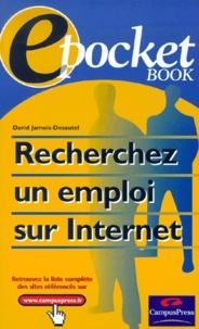 Rechercher un emploi sur Internet - David Jamois-Desautel |