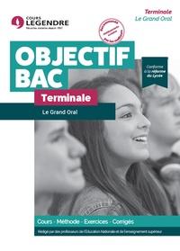 David Jarousseau - Le grand oral Terminale - Cours, méthode, exercices, corrigés.