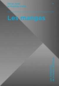 David Javet et Matthieu Pellet - Les mangas.