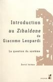 David Jérôme - Introduction au Zibaldone de Giacomo Leopardi - La question du système.