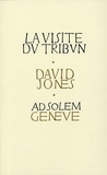 David Jones - La Visite du tribun.
