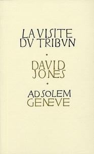 David Jones - La Visite du tribun.