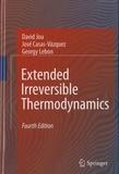 David Jou et Georgy Lebon - Extended Irreversible Thermodynamics..