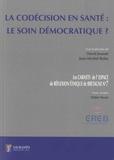 David Jousset et Jean-Michel Boles - La codécision en santé : le soin démographique ?.