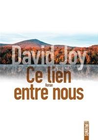 David Joy - Ce lien entre nous.