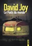 David Joy - Le poids du monde.