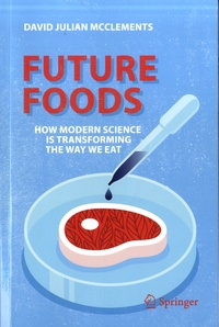 Future Foods - How Modern Science Is Transforming the Way We Eat.pdf