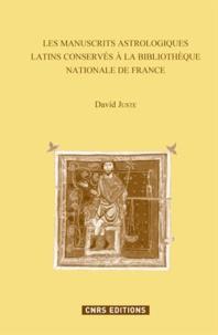 David Juste - Les manuscrits astrologiques latins conservés à la Bibliothèque nationale de France à Paris.