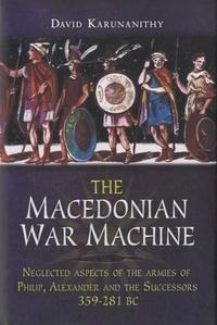 David Karunanithy - The Macedonian War Machine.