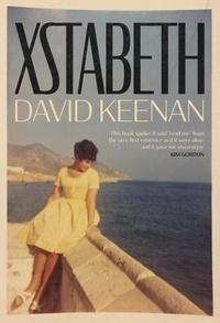 David Keenan - Xstabeth - A Guardian Book of the Day.