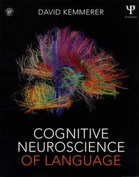 David Kemmerer - Cognitive Neuroscience of Language.