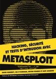 David Kennedy - Hacking - Sécurité et tests d'intrusion avec metasploit.