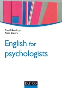 David Kerridge et Alain Lieury - English for psychologists.