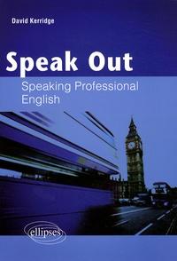 David Kerridge - Speak Out - Speaking Professional English.