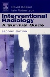 David Kessel et Ian Robertson - International Radiology - A survival Guide.