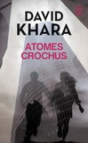 David Khara - Atomes crochus.