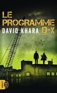 David Khara - Le programme D-X.