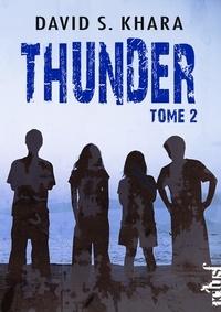 David Khara - Thunder Tome 2 : .