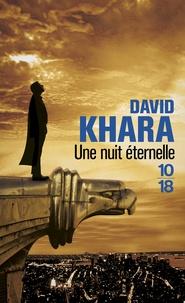David Khara - Une nuit éternelle.