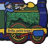David Kinefield - Brille, petit train !.