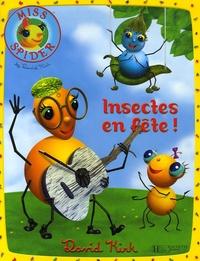 David Kirk - Insectes en fête !.