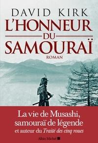Marina Boraso et David Kirk - L'Honneur du samouraï.