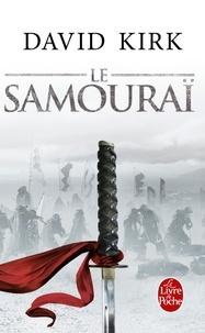 David Kirk - Le samouraï.