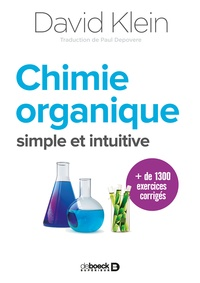David Klein - Chimie organique simple et intuitive.