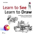 David Koder - Learn to See, Lean to Draw - The completely different drawing school for the gifted, the untalented.