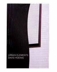 David Koenig - Urban Elements.