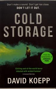 David Koepp - Cold Storage.