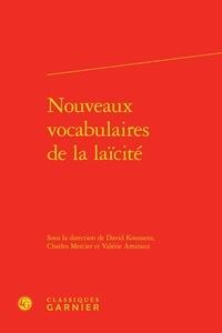 David Koussens et Charles Mercier - Nouveaux vocabulaires de la laïcité.