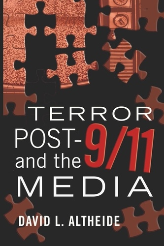 David l. Altheide - Terror Post 9/11 and the Media.