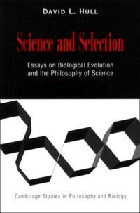 David-L Hull - Science and selection. - Essays on Biological Evolution and the Philosophy of Science.