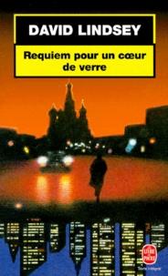 David-L Lindsey - Requiem pour un coeur de verre.